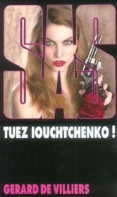 SAS t.158 ; tuez Iouchtchenko ! - Couverture - Format classique