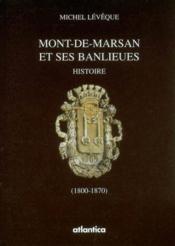 L'octroi a mont-de-marsan ; 1800-1870 - Couverture - Format classique
