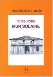 Le mur solaire - Couverture - Format classique