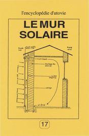 Le mur solaire - Intérieur - Format classique