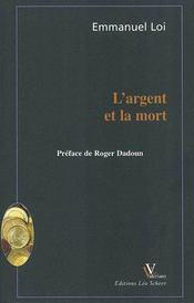 L'Argent Et La Mort - Intérieur - Format classique