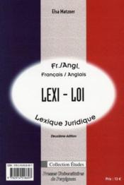 Lexil-law ; legal lexicon / lexi-loi ; lexique juridique (2e édition) - 4ème de couverture - Format classique