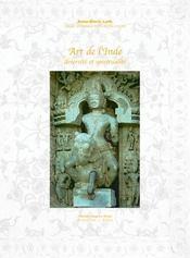 Art de l'Inde ; diversité et spiritualité - Intérieur - Format classique