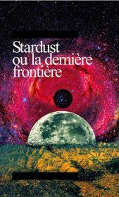 Stardust ou la dernière frontière - Intérieur - Format classique