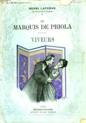 Le Marquis De Priola Suivi De Viveurs. - Couverture - Format classique