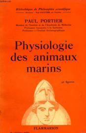 Physiologie Des Animaux Marins. Collection : Bibliotheque De Philosophie Scientifique. - Couverture - Format classique