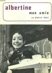 Albertine, Mon Amie - Couverture - Format classique