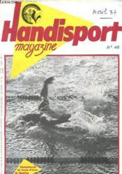 HANDISPORT MAGAZINE 24e ANNEE N°48 - CHAMPIONNAT DE FRANCE D'HIVER DE NATATION - Couverture - Format classique
