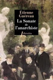 Vente livre :  La sonate de l'anarchiste  - Ashley Hay - Etienne Guereau