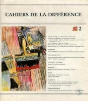 Cahiers De La Differences N 2 - Couverture - Format classique