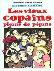 Les Vieux Copains Pleins De Pepins (Une Aventure D'Harry Mickso - Intérieur - Format classique