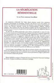 La Segregation Residentielle ; Le Cas D'Une Commune Bruxelloise - 4ème de couverture - Format classique