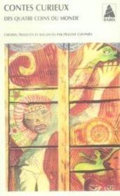 Contes curieux des quatre coins du monde - Couverture - Format classique
