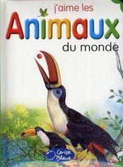 J'aime les animaux du monde - Intérieur - Format classique