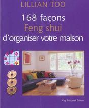 168 facons feng-shui d'organiser votre maison - Intérieur - Format classique