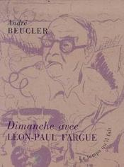 Dimanche Avec Leon -Paul Fargue - Couverture - Format classique