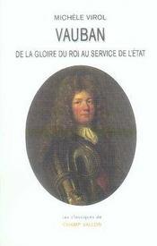Vauban ; de la gloire du Roi au service de l'Etat - Intérieur - Format classique