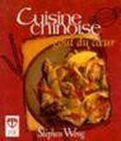 La cuisine chinoise au gout du coeur - Couverture - Format classique