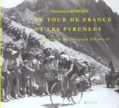 Le Tour De France Et Les Pyrenees - Intérieur - Format classique
