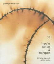Revue Passage D'Encres N.18 ; Impairs, Passes Et Manques - Couverture - Format classique