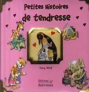 Petites histoires de tendresse - Intérieur - Format classique