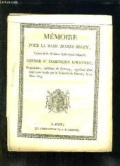 Memoire Pour La Dame Jeanne Seguy. Veuve Du S Dablanc Labouysse Intimee Contre Dominique Limayrac. - Couverture - Format classique
