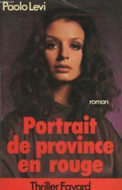 Portrait De Province En Rouge. - Couverture - Format classique