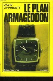 Le Plan Armageddon. - Couverture - Format classique