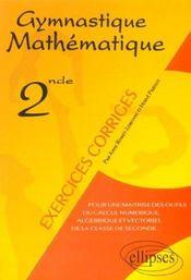 Gymnastique Mathematique 2nde Exercices Corriges - Intérieur - Format classique