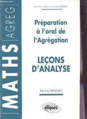 Lecons d'analyse preparation a l'oral de l'agregation maths - Couverture - Format classique