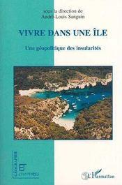 Vivre Dans Une Ile. Une Geopolitique Des Insularites - Intérieur - Format classique