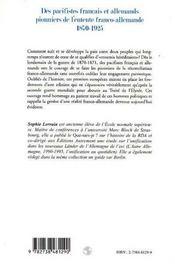 Des pacifistes français et allemands pionniers de l'entente franco-allemande 1870-1925 - 4ème de couverture - Format classique