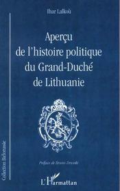 Apercu De L'Histoire Politique Du Grand-Duche De Lithuanie - Intérieur - Format classique