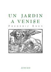 Un Jardin A Venise - Couverture - Format classique