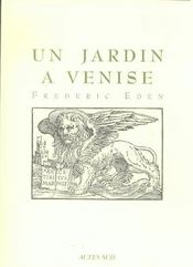 Un Jardin A Venise - Intérieur - Format classique