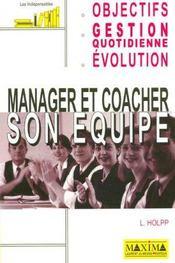 Manager Et Coacher Son Equipe 2e Edition - Intérieur - Format classique