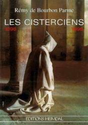 Les cisterciens ; 1098-1998 - Couverture - Format classique