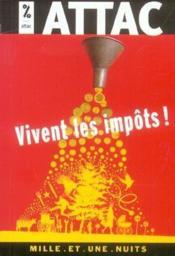 Vivent Les Impots ! - Couverture - Format classique