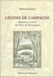 Leçons de campagne ; histoires et récits des pays de Bourgogne - Couverture - Format classique