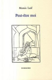 Peut-Etre Moi - Intérieur - Format classique