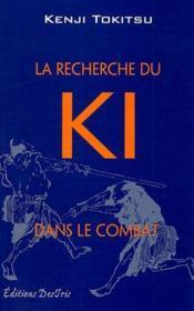 La recherche du ki dans le combat - Couverture - Format classique