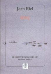 Heq ; Le Chant Pour Celui Qui Desire Vivre - Couverture - Format classique