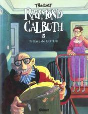 Raymond Calbuth t.5 - Intérieur - Format classique
