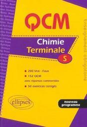 Qcm Chimie Terminale S 200 Vrai Faux 152 Qcm Avec Reponses Commentes 50 Exercices Corriges Nouv.Prg - Intérieur - Format classique