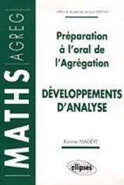 Developpements D'Analyse Preparation A L'Oral De L'Agregation Maths - Intérieur - Format classique