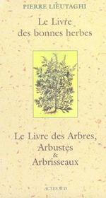 Le livre des bonnes herbes ; le livre des arbres, arbustes et abrisseaux ; coffret - Intérieur - Format classique