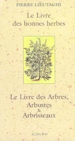 Le livre des bonnes herbes ; le livre des arbres, arbustes et abrisseaux ; coffret - 4ème de couverture - Format classique