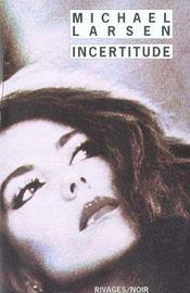 Incertitude - Intérieur - Format classique