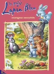 Le petit lapin bleu courageux secouriste - Couverture - Format classique