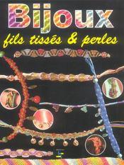 Bijoux, Fils Tisses & Perles - Intérieur - Format classique